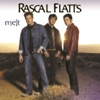 Rascal Flatts - Love You Out Loud