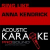 Cups (When I'm Gone) [Karaoke Version] [In the Style of Anna Kendrick] - Single