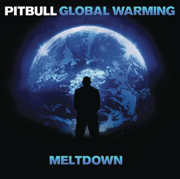 Global Warming: Meltdown (Deluxe Version) - Pitbull - Pitbull