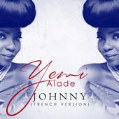 Johnny French Version Yemi Alade - Yemi Alade