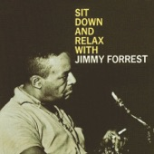 Jimmy Forrest - Moonglow (Remastered)