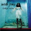 Sinkin' Soon - EP, Norah Jones