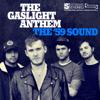 The Gaslight Anthem - The '59 Sound  artwork