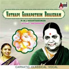 Vathapi Ganapathim Bhajeham - Carnatic Classical Vocal