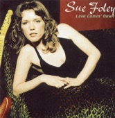 Sue Foley - Empty Cup