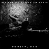 One Man Can Change the World (Rudimental Remix) [feat. Kanye West & John Legend] - Single