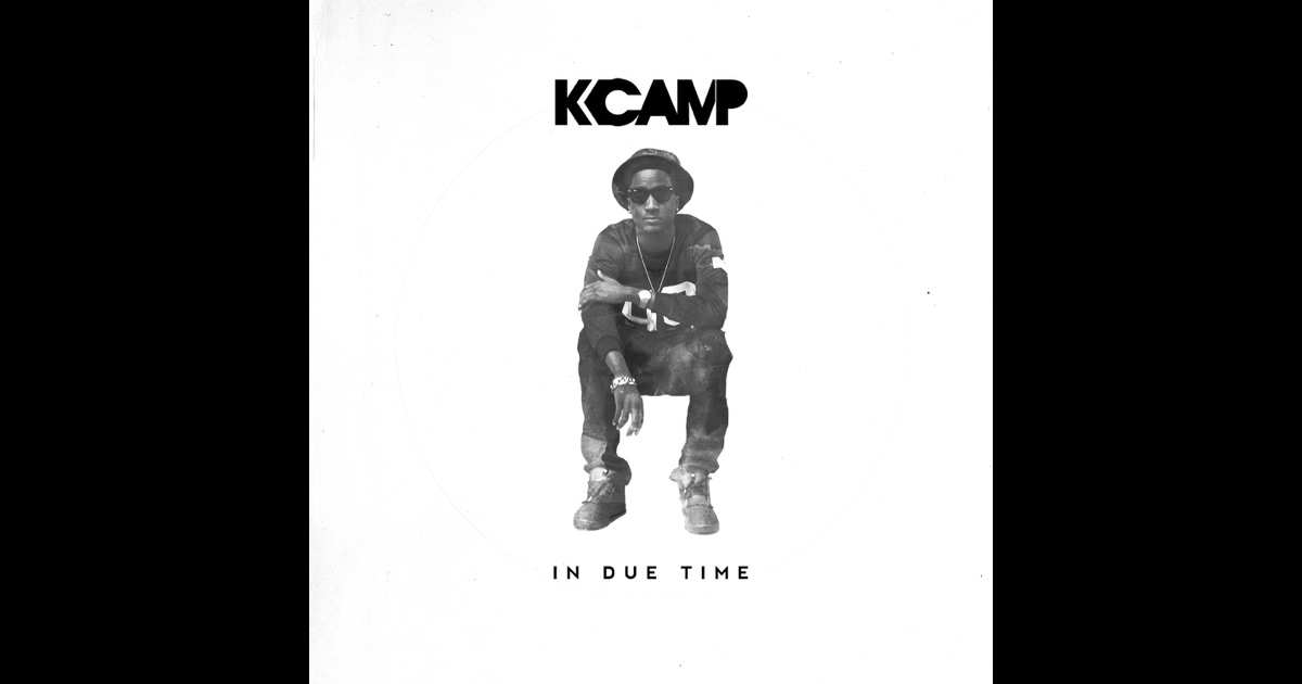 K Camp In Due Time K Camp In Due Time | w...