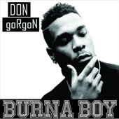 Don Gorgon Burna Boy - Burna Boy