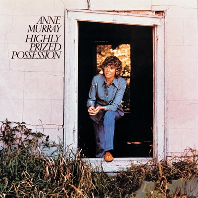 Highly Prized Possession - Anne Murray