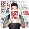 Right Place Right Time (Special Edition), Olly Murs