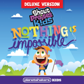 Nothing Is Impossible (feat. Planetshakers Kids) [Deluxe Version]