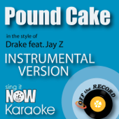 Pound Cake In The Style Of Drake Feat. Jay Z [Instrumental Karaoke Version]  Off The Record Instrumentals - Off The Record Instrumentals