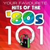 101 Hits of the '80s - Various Artists