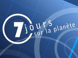 7 jours sur la planète : vidéos