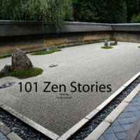101 Zen Stories (Unabridged)