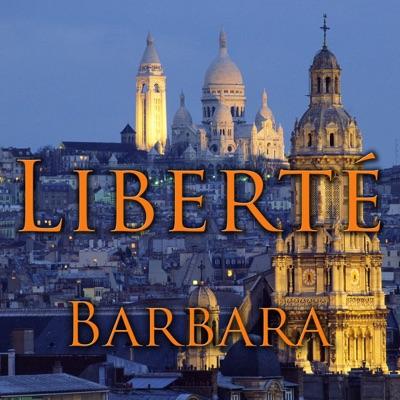 Liberté - Barbara