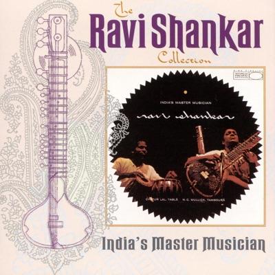 The Ravi Shankar Collection: India's Master Musician - Ravi Shankar