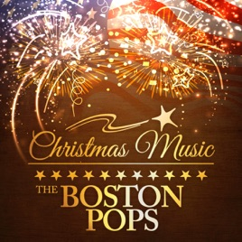 Christmas Music with the Boston Pops by