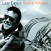 She Makes Me High - Single, Robbie Williams