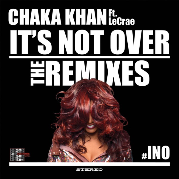 It's Not Over (feat. LeCrae) [Remixes]