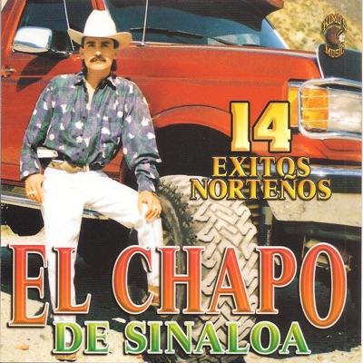 14 Éxitos Norteños - El Chapo De Sinaloa