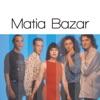 Solo Grandi Successi: Matia Bazar (Remastered)