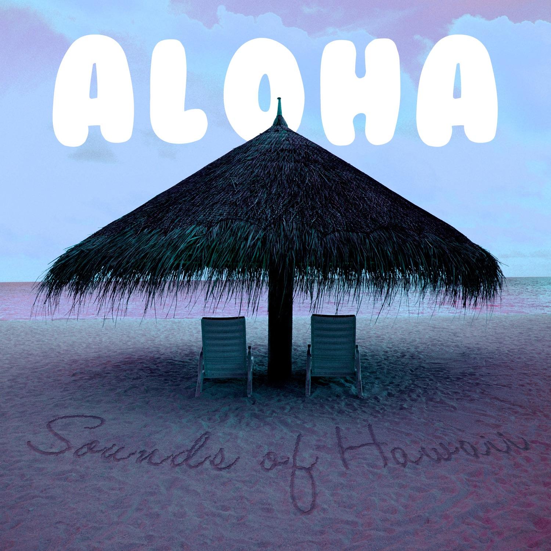 Aloha - Sounds of Hawaii