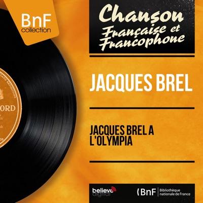 Jacques Brel à l'Olympia (Live) [feat. Daniel Janin et son orchestre] - Jacques Brel