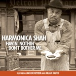 Harmonica Shah - Worried Life Blues (feat. Julian Fauth)