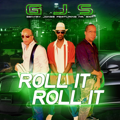 Roll It Roll It - Gentry Jones & Mr. Sam song