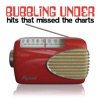 Bubbling Under Hits That Missed the Charts
