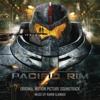 Ramin Djawadi, Tom Morello, Nick Glennie-Smith & Jasper Randall - Pacific Rim (feat. Tom Morello) artwork