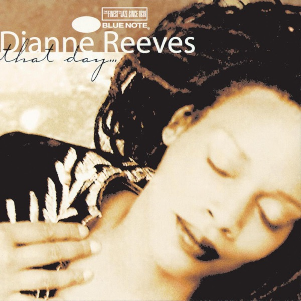 Dianne Reeves - Close Enough For Love