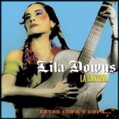 Lila Downs - La Tequilera