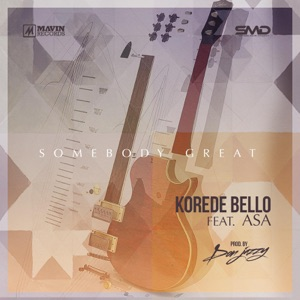 Korede Bello - Somebody Great feat. Asa