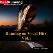 Running Music - Vocal Hitz Vol 1 - 180bpm - EP