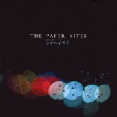 The Paper Kites - St. Clarity