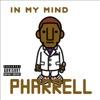 In My Mind, Pharrell Williams
