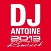Sky Is the Limit (2013 Remixed), DJ Antoine