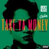 Take Ya Money (feat. Chelley) - Single