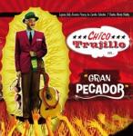 Chico Trujillo - Fuera de Mi Vida