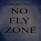 Trick Trick - No Fly Zone