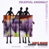 Celestial Anomaly, Janis Mann & Kenny Werner