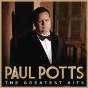 Greatest Hits - Paul Potts - Paul Potts