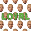 Chris Brown - Loyal (feat. Lil Wayne & Tyga) artwork