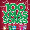 Top 100 Xmas Songs - Various Artists