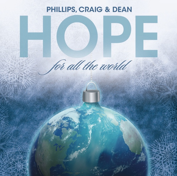 Phillips Craig & Dean - For All The World