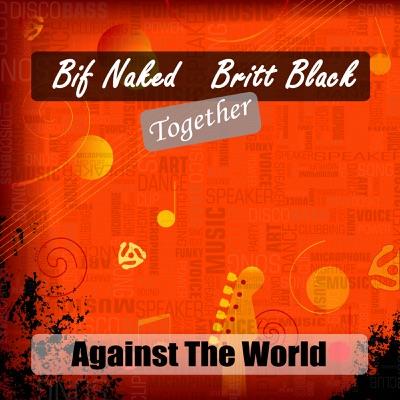 Together Against the World - Bif Naked
