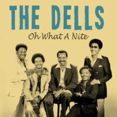 The Dells - Oh What a Nite