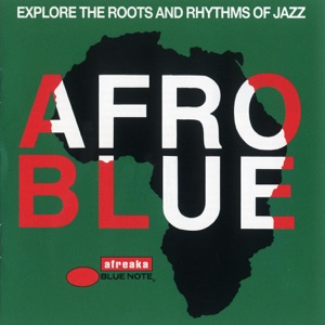Afro Blue (Explore the Roots and Rhythms of Jazz)